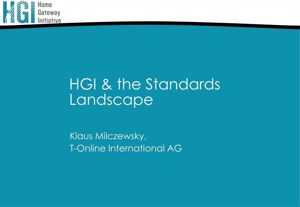 hgi the standards landscape l.