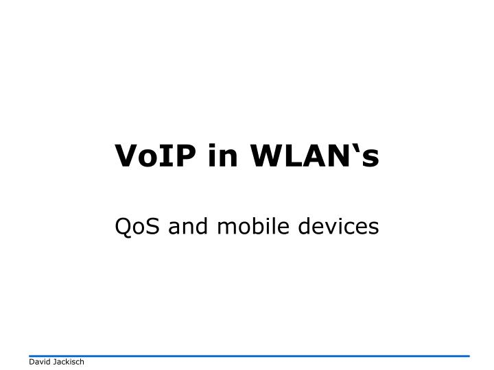 Voip in wlan s