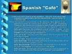 spanish caf