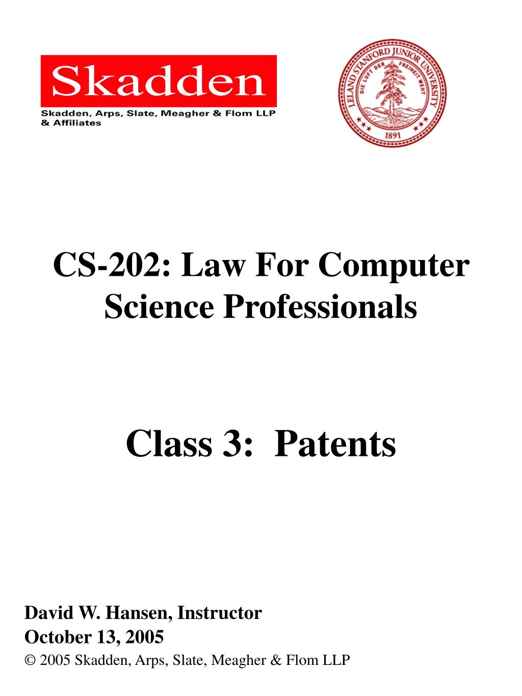 cs 202 law for computer science professionals class 3 patents l.