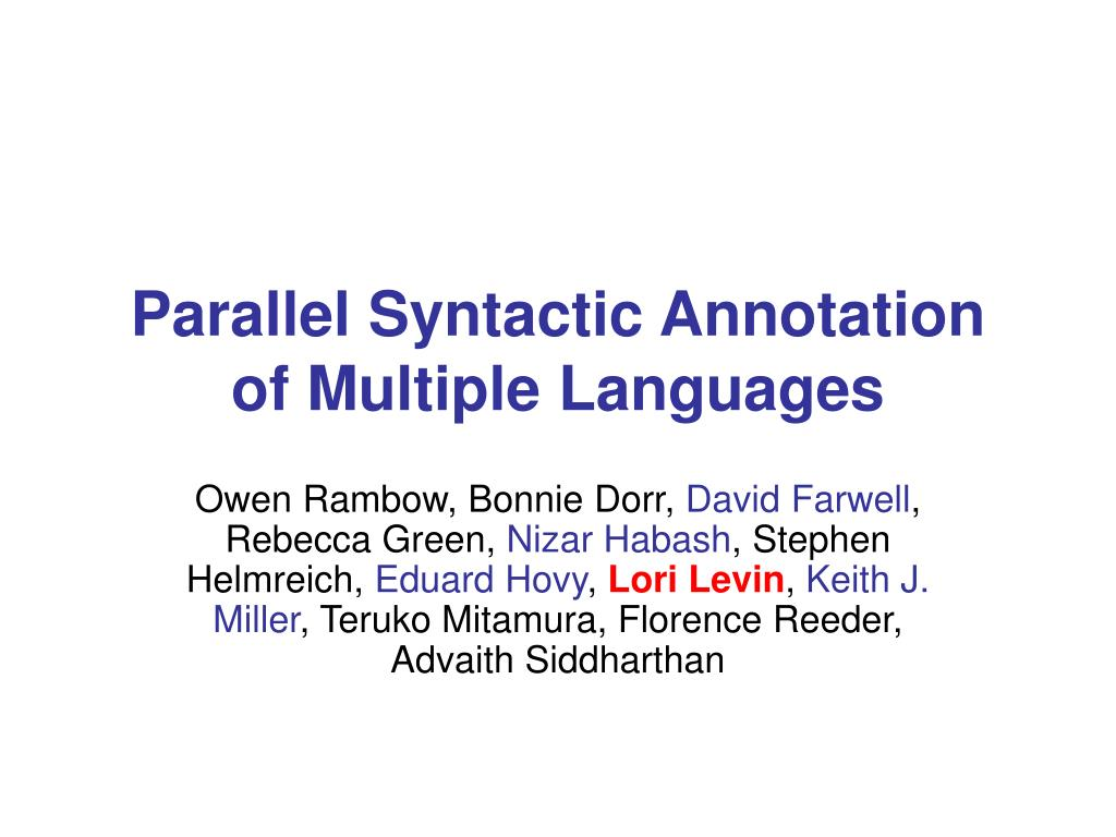 parallel syntactic annotation of multiple languages l.
