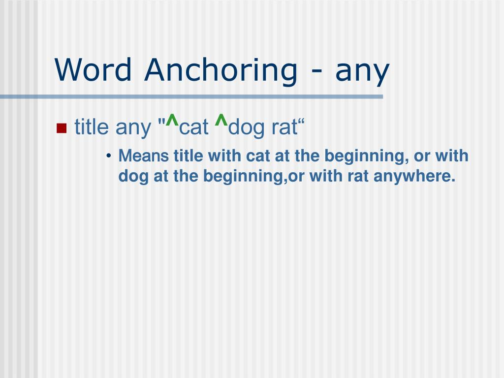 Word Anchoring - any