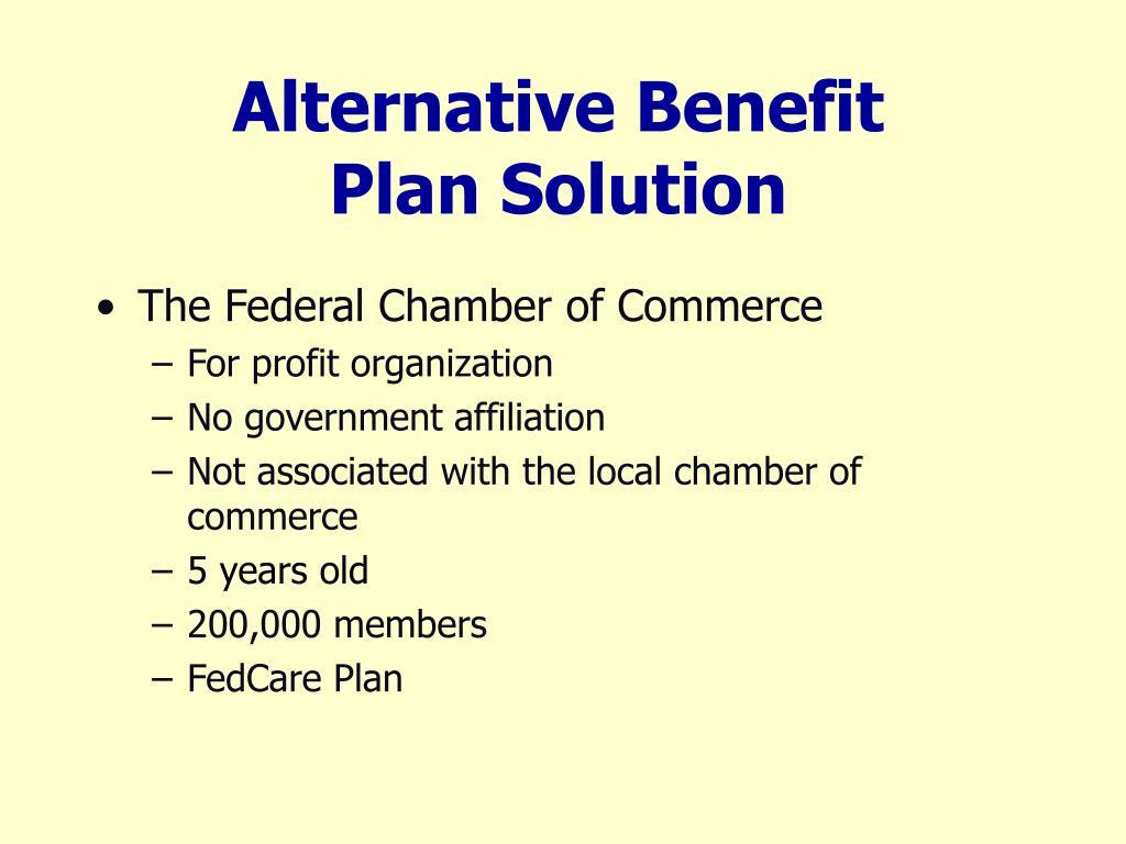 Alternative Benefit