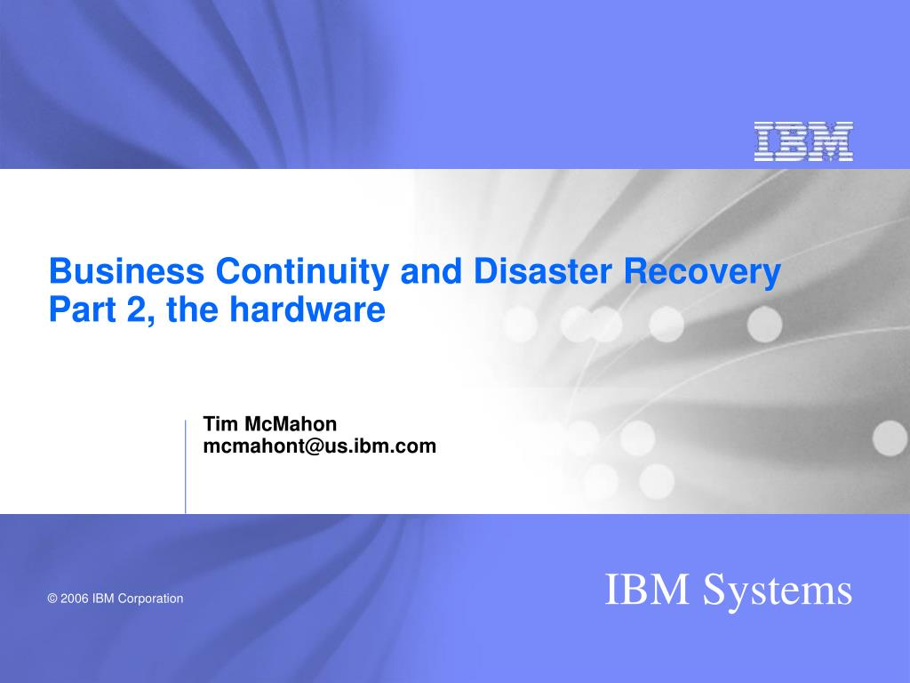 business continuity and disaster recovery part 2 the hardware
