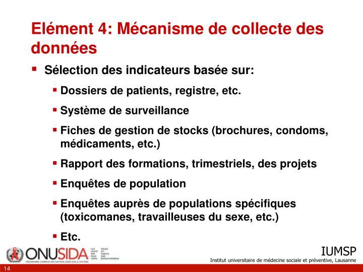 Elément 4: Mécanisme de collecte des données