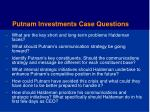 putnam investments case questions