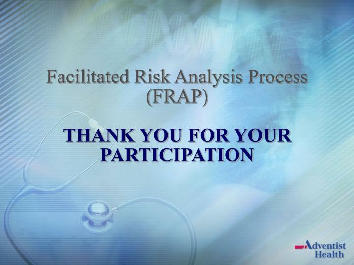 Facilitated Risk Analysis Process