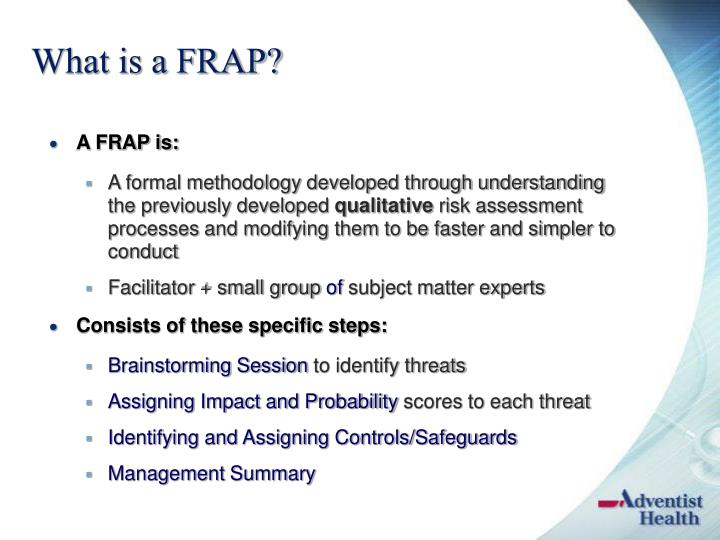 What is a FRAP?