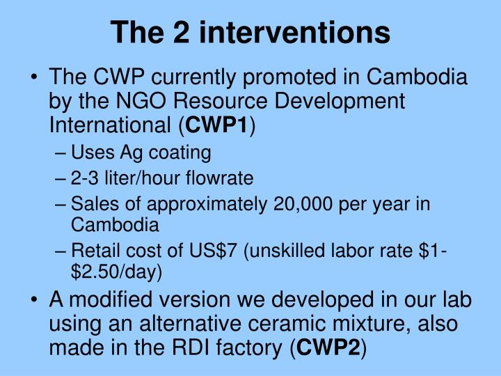 The 2 interventions