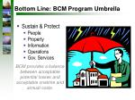 bottom line bcm program umbrella
