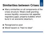 similarities between crises