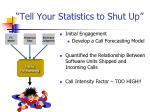 tell your statistics to shut up