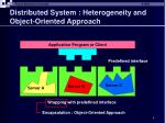 distributed system heterogeneity and object oriented approach