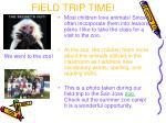 field trip time