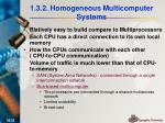 1 3 2 homogeneous multicomputer systems