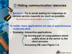 hiding communication latencies