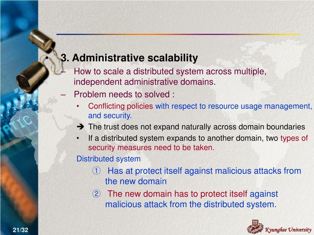 3. Administrative scalability