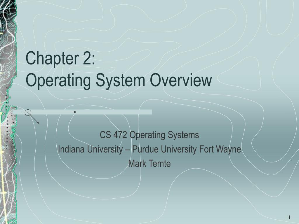 chapter 2 operating system overview l.