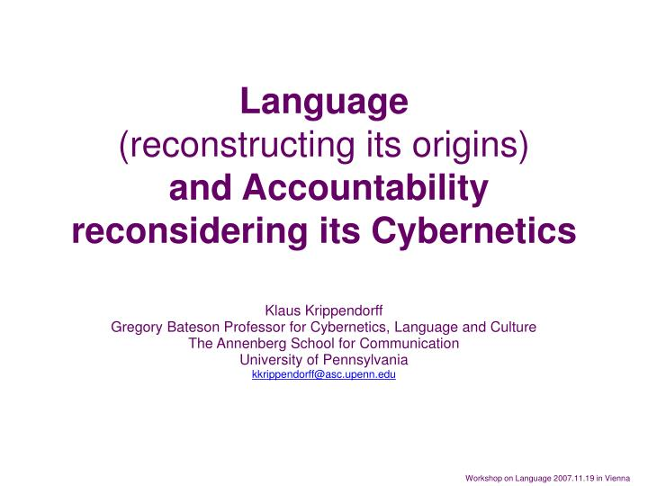 language reconstructing its origins and accountability reconsidering its cybernetics n.