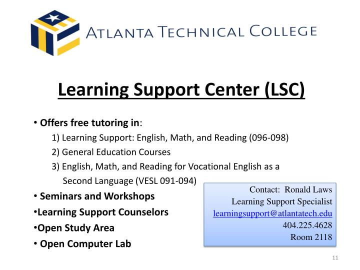 Learning Support Center (LSC)