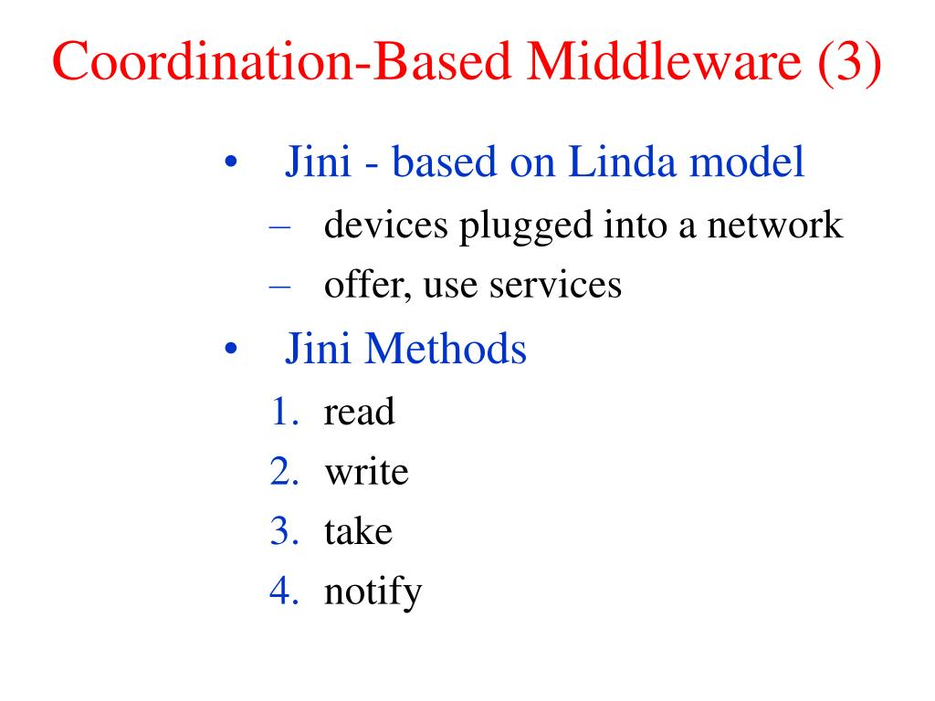 Coordination-Based Middleware (3)