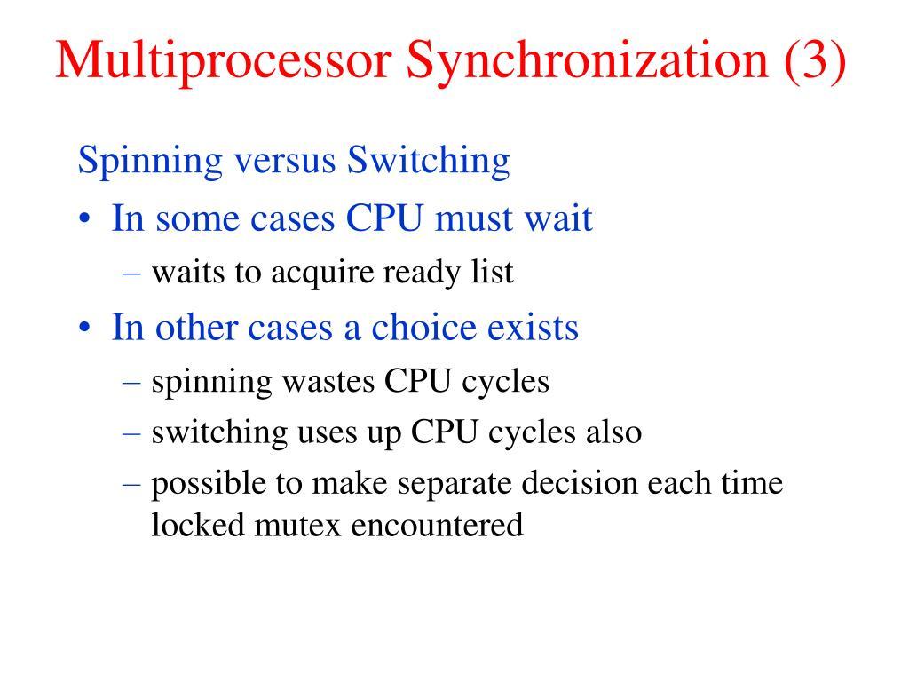 Multiprocessor Synchronization (3)