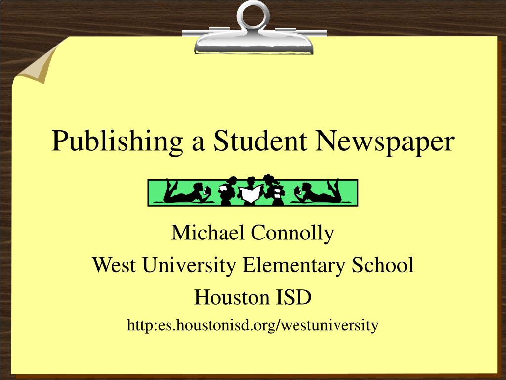 publishing a student newspaper l.