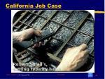 california job case