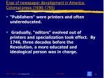 eras of newspaper development in america colonial press 1690 1765