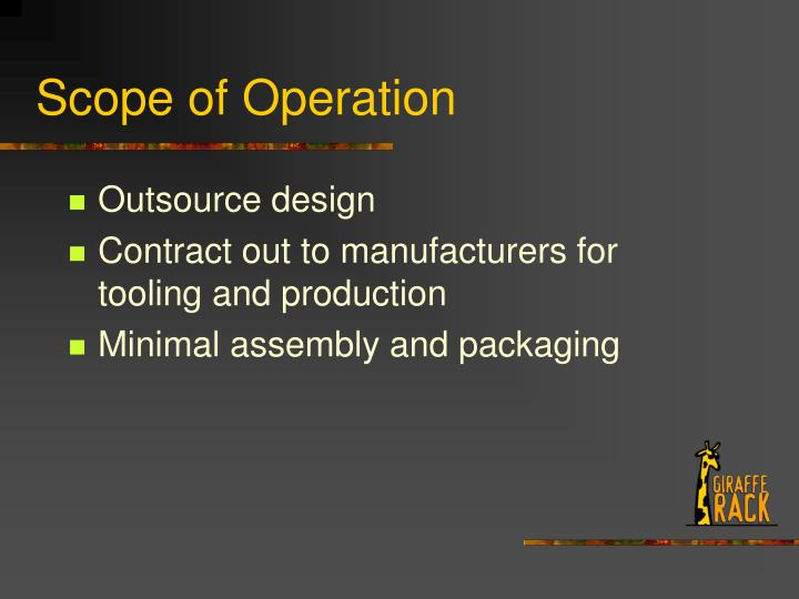 Scope of Operation