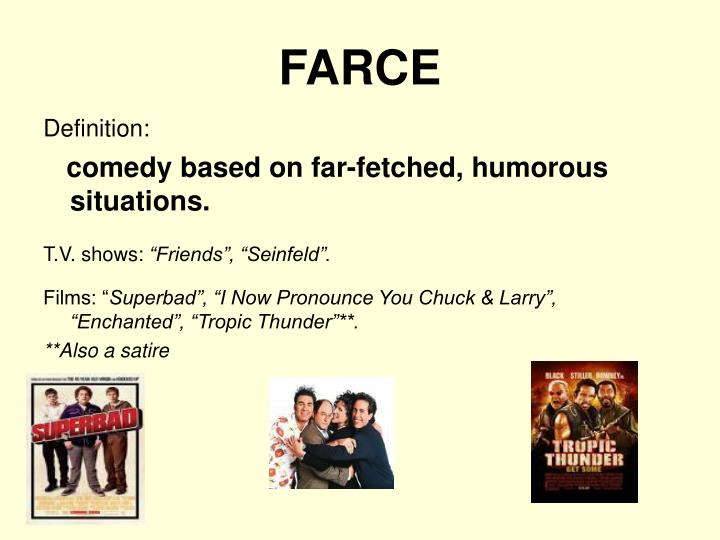 Ppt types of comedy comedic devices powerpoint for Farcical define