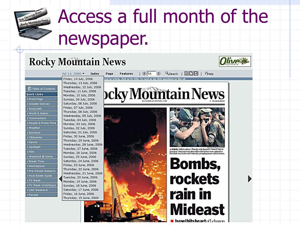 Access a full month of the newspaper.