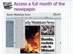 access a full month of the newspaper