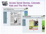 access serial stories colorado kids and the mini page