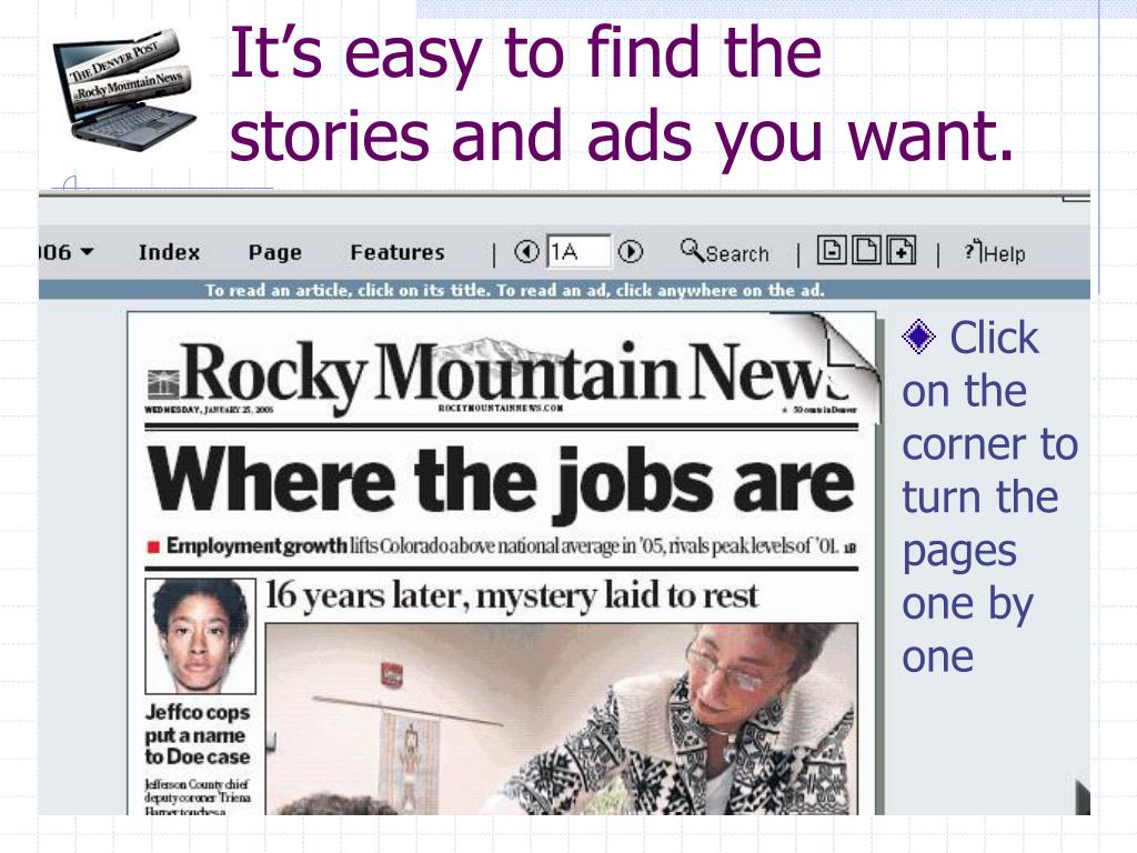 It's easy to find the stories and ads you want.
