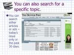you can also search for a specific topic
