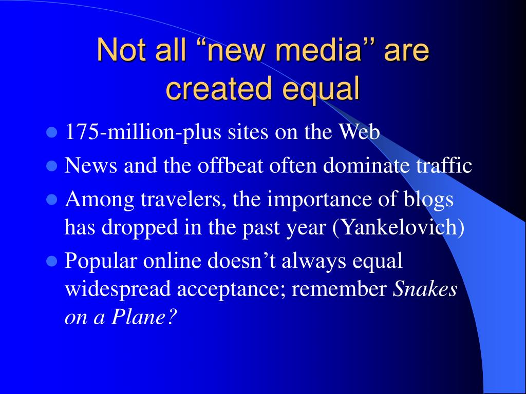 """Not all """"new media'' are created equal"""