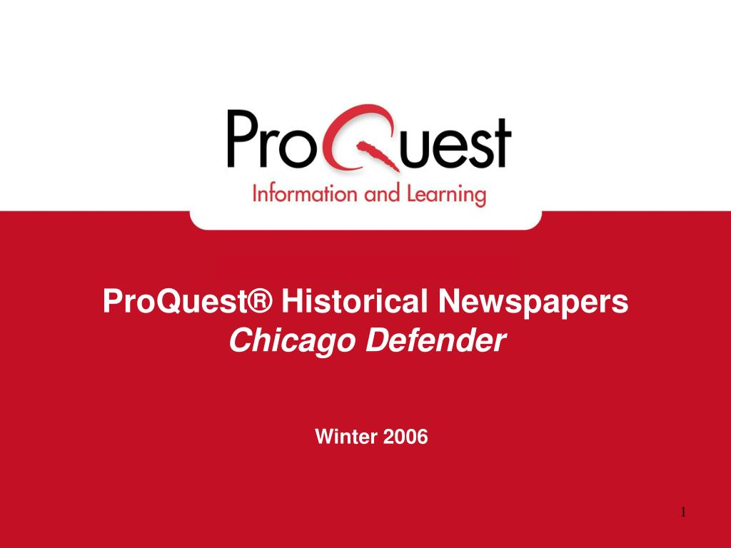 proquest historical newspapers chicago defender