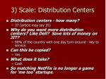 3 scale distribution centers