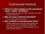 controversial practices