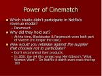 power of cinematch
