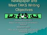 publish a school newspaper and meet taks writing objectives