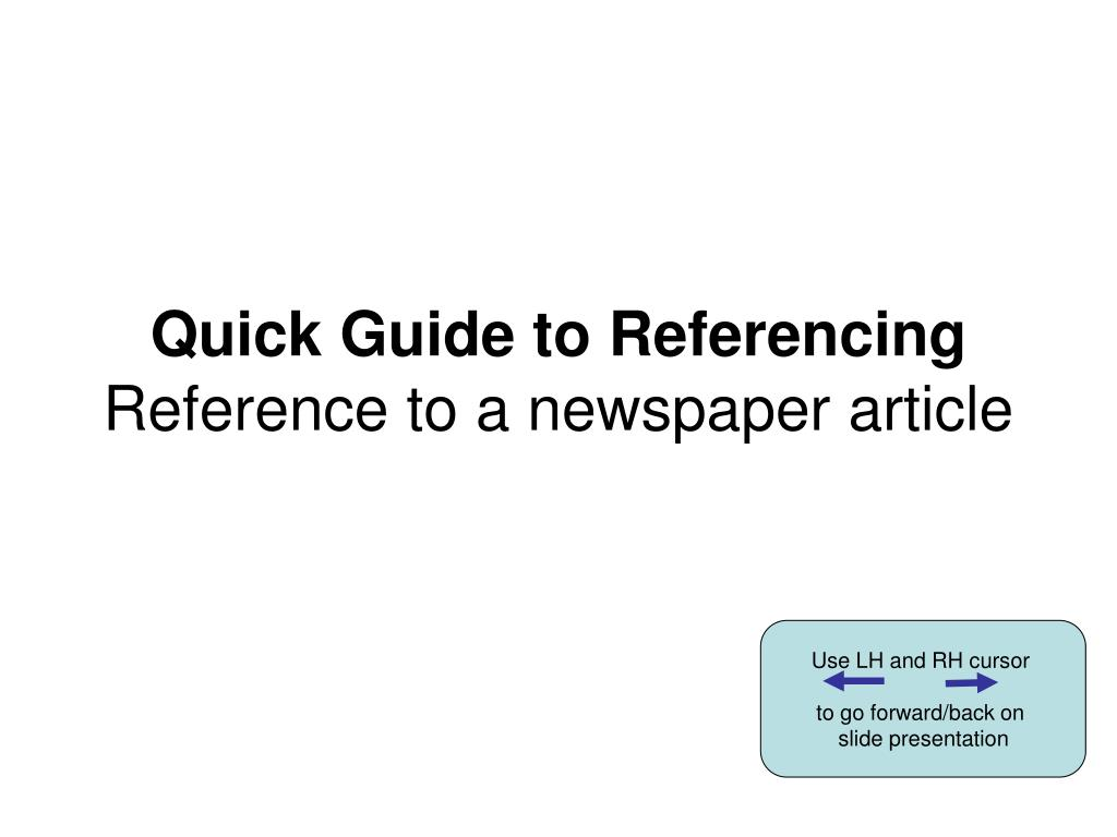 quick guide to referencing reference to a newspaper article l.