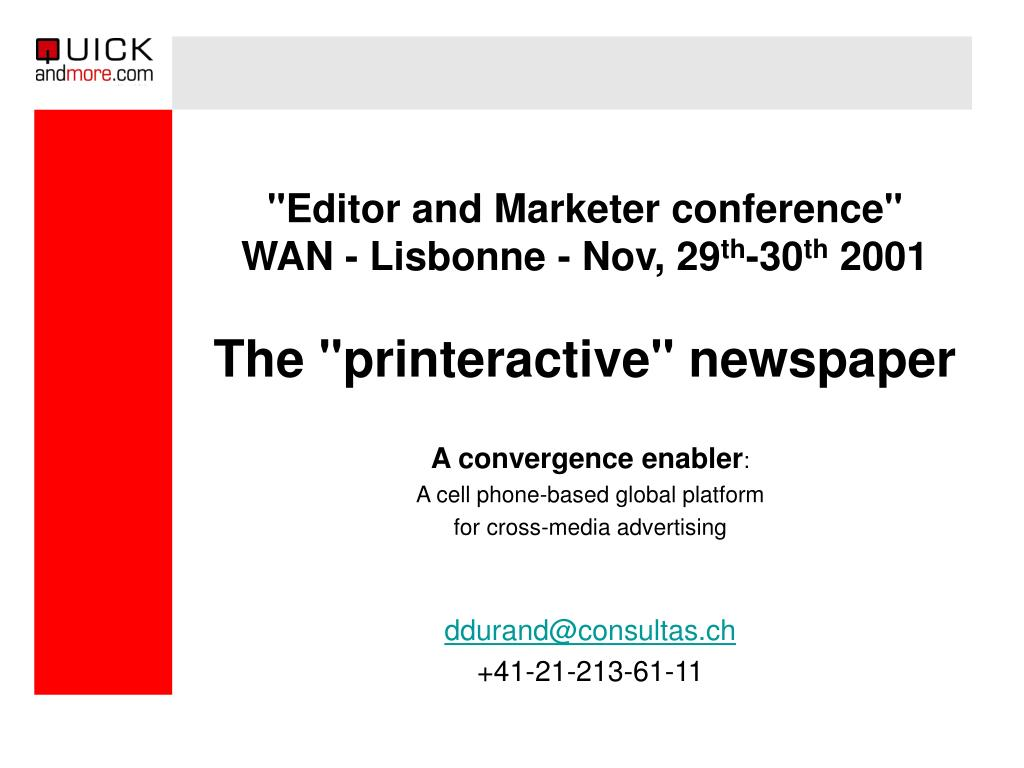 editor and marketer conference wan lisbonne nov 29 th 30 th 2001 the printeractive newspaper l.