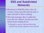 ess and subdivided networks