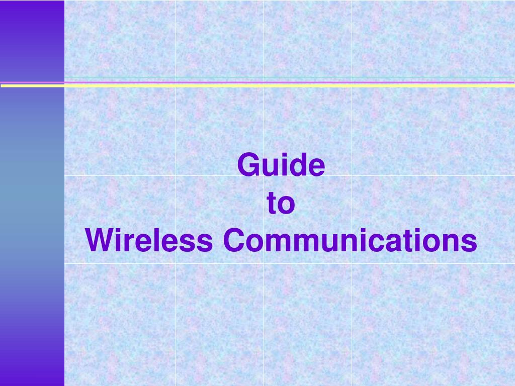 guide to wireless communications l.