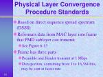 physical layer convergence procedure standards