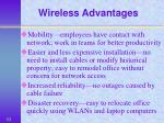 wireless advantages