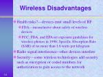 wireless disadvantages