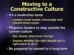 moving to a constructive culture